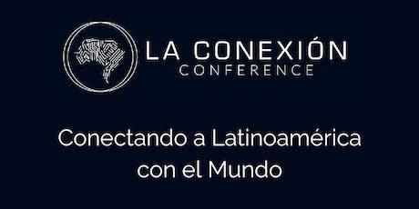 La Conexión Conference entradas