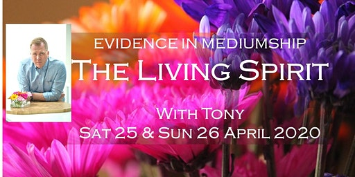 EVIDENCE IN MEDIUMSHIP - THE LIVING SPIRIT - 2 Day Seminar with Tony Stockwell