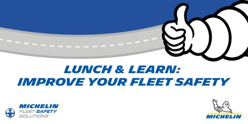 Lunch and Learn: Improve Your Fleet Safety