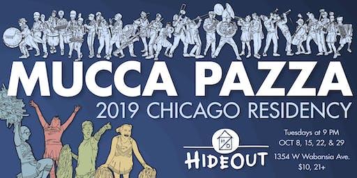 Mucca Pazza - October Residency! Night 1
