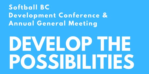 'Develop the Possibilities' - Softball BC Development Conference