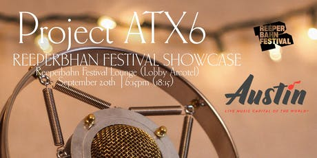 Project ATX6 // Reeperbahn Festival Showcase 2019 Tickets