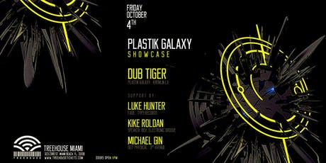 Plastik Galaxy Showcase @ Treehouse Miami tickets