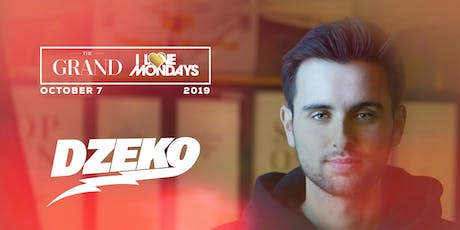 I Love Mondays feat. Dzeko 10.7.19 tickets