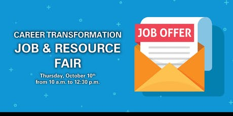 Career Transformation Job & Resource Fair tickets