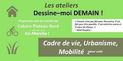 Atelier Dessine-moi Demain !  : Cadre vie