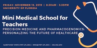 Fall 2019 Mini Medical School: Precision Medicine