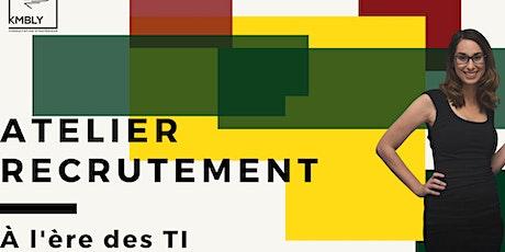 Atelier - Le recrutement à l'ère des TI tickets