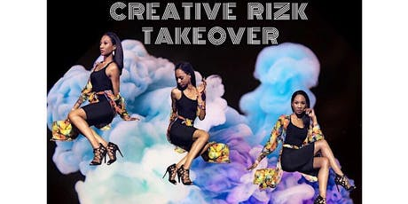 CeCe Rocker presents The Creative Rizk Takeover! tickets