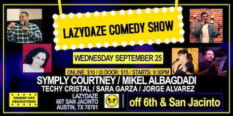 Lazydaze Comedy Show: Downtown tickets