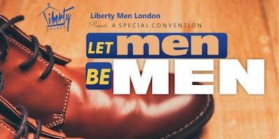 Let Men be Men