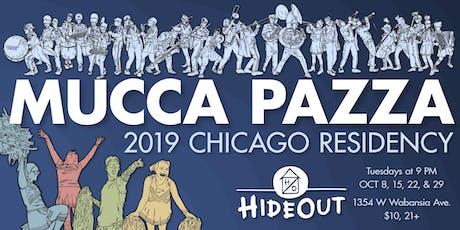 Mucca Pazza - October Residency! Night 3 tickets