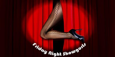 Friday Night Showgurls October to March 2020