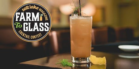 Salt Lake Magazine's Farm to Glass Cocktail Contest Shakedown tickets
