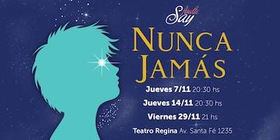 """Muestra Comedia Musical: """"NUNCA JAMÁS"""" - Función 3°"""