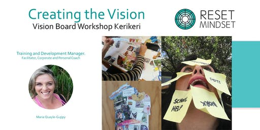 Creating the Vision - Vision Boards to attract what you want