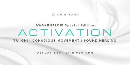 Activation - Tai Chi Movement Meditation & Sound Healing Experience