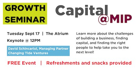 Capital@MIP - David Schincariol, Changing Tide Ventures tickets