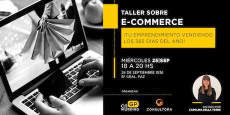 Taller sobre Ecommerce: Tu negocio vendiendo los 365 días del año entradas