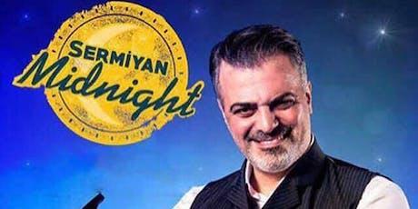 Sermiyan Midnight tickets
