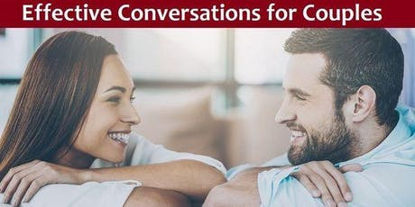 Effective Conversations for Couples Workshop tickets
