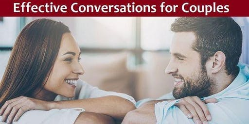 Effective Conversations for Couples Workshop