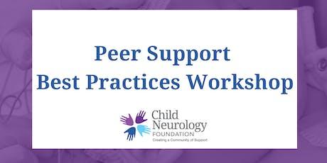 Child Neurology Foundation Peer Support Specialist Workshop tickets