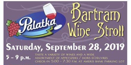 Palatka Bartram Frolic Wine Stroll