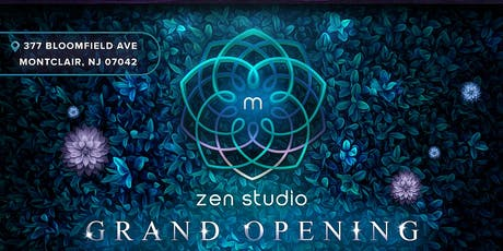 Montclair Zen Studio Grand Opening tickets