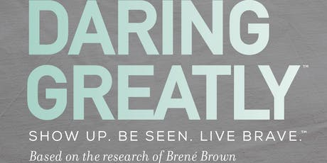 Daring Greatly™ Workshop tickets