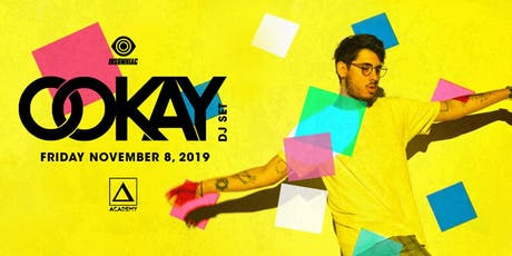 Ookay (DJ Set) tickets