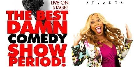The Best Damn Comedy Show Period @ Oak tickets