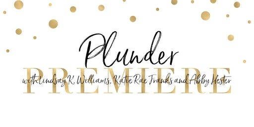 Plunder Premiere with Lindsay K. Williams West Memphis, AR 72301