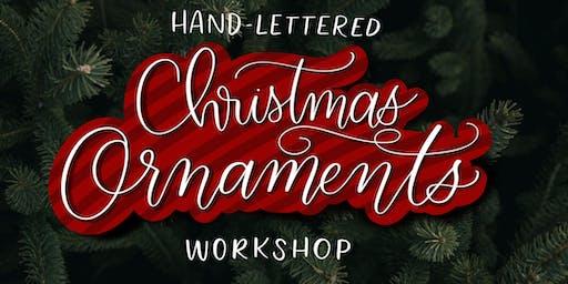 DIY Handlettered Ornaments Workshop