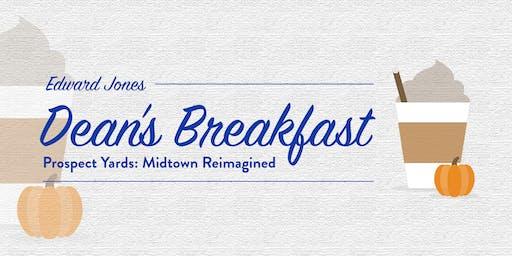 Edward Jones Dean's Breakfast - Prospect Yards: Midtown Reimagined