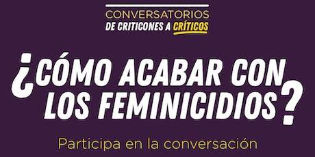 ¿Cómo acabar con los feminicidios? entradas