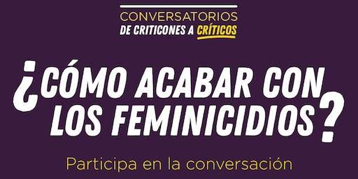 ¿Cómo acabar con los feminicidios?