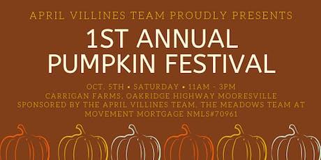 April Villines Team 1st Annual Pumpkin Festival  tickets