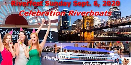 "Copy of  WEBN-Cincinnati Bell   ""Riverfest Cruise""   Sunday Sept. 6th 2020 tickets"