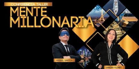 """""""Mente Millonaria"""" en CDMX. ¡La experiencia que cambiará tu vida para siempre!  boletos"""