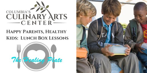 Happy Parents, Healthy Kids:  Lunch Box Lessons