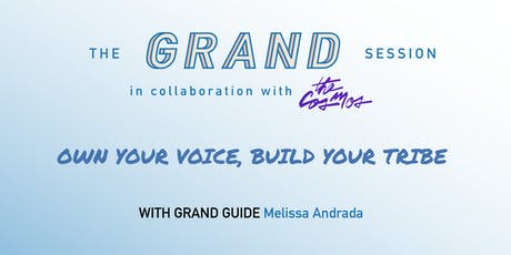 Own Your Voice, Build Your Tribe tickets