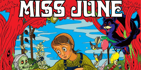 MISS JUNE tickets
