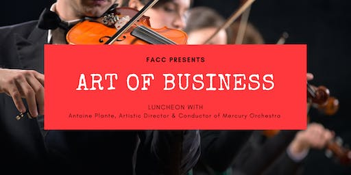 Art of Business Featuring Antoine Plante