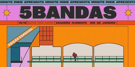Minuto Indie apresenta: 5 Bandas - RJ - Edição Especial ingressos