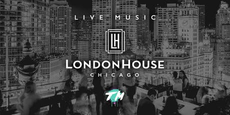 Live Music @ LondonHouse Chicago tickets