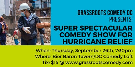 Super Spectacular Comedy Show for Hurricane Relief tickets
