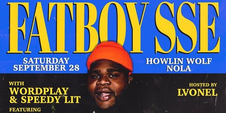 FATBOY SSE - New Orleans, LA tickets