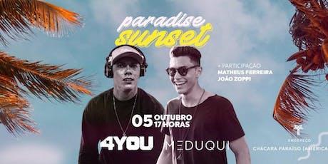 Paradise Sunset  ingressos