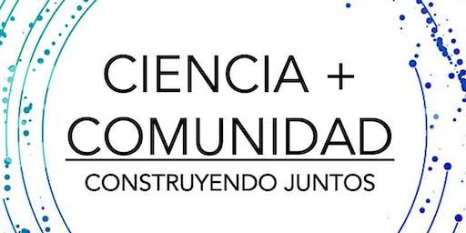 Ciencia y Comunidad: Construyendo Juntos